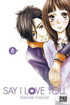 •*¨*• Mon avis sur Say I Love You, tome 8 de Kanae Hazuki  •*¨*•