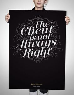 The Client is NOT Always Right - FromUpNorth #GraphicDesign