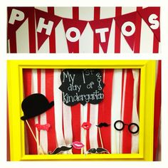 Carnival photo booth for first day of kindergarten photos!