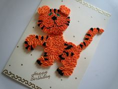 Handmade Children's Birthday card featuring a Paper Quilled Tiger