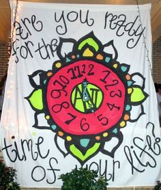 """Are you ready for the time of your life?"" sheet sign used for spring recruitment at Georgia College. Snaps, Zeta Iota!"
