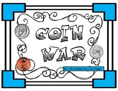 """*+""""Coin+war""""+card+game+(60)  It's+played+just+like+""""war""""+only+instead+of+a+regular+deck+of+cards,+you'll+use+these!  If+you+like+this+one,+don't+forget+to+""""follow+me""""+so+you'll+know+when+I+add+more+math+games."""