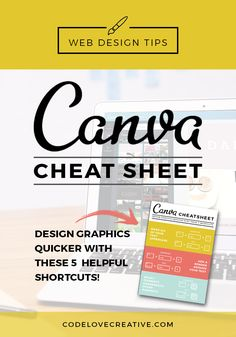 Canva Cheat Sheet: Design Graphics Quicker with these 5 Helpful Shortcuts | Canva Tips | design tips | blogging tips | marketing tips | branding tips