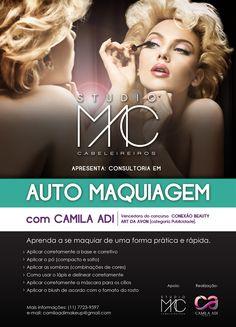 Consultoria em Auto Maquiagem  Curso de Auto Maquiagem  Com Camila Adi  Facebook: Camila Adi Make UP