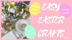 EASY EASTER CRAFTS! Easy Easter Tablescapes that'll WOW your guests!