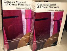 Génesis musical del cante flamenco - Guillermo Castro: http://aladi.diba.cat/record=b1814053~S171*cat
