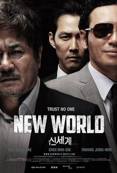 New World - Directed by Park Hoon-jeong-I (박훈정) and starring Lee Jeong-jae (이정재) and Choi Min-sik (최민식)