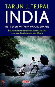 India van Tarun J. Tejpal | ISBN:9789044517507, verschenen: 2013, aantal paginas: 608 #roman #tarun #tejpal | Als onderzoeksjournalist Sahib op een ochtend de televisie aanzet, hoort hij dat hij het doelwit geweest is van een moordaanslag. Hij heeft er niet alleen niets van gemerkt, hij heeft ook geen idee waarom er een aanslag op hem beraamd was...