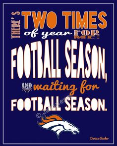 Denver Broncos Football Season Darius Rucker Quote INSTANT DOWNLOAD Printable Wall Art Decor Fan Gear Tailgate Party Print