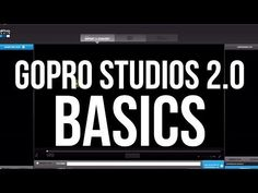 GoPro Studio 2.0 explained for beginners — Product Reviews Net