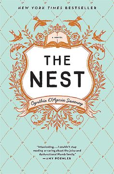 The Nest: Book Review and Party Menu - The Nest by Cynthia D'Aprix Sweeney is a tale of four siblings playing the waiting game – waiting for a large inheritance that will be paid out to the four adults once Melody, the youngest sibling, turns forty