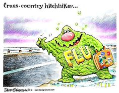 Flu is extra bad this season, but the vaccine is a good match.  Wash your hands, cover your cough/sneeze and get your flu shot!