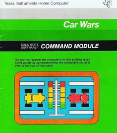 WEBSTA @favoritevideogamessince71 Car Wars (1980 Computer Game For TI99 By Texas Instruments). Car Wars is a clone of the 1979 Sega/Gremlin arcade game Head On. The player controls a car starting at the bottom of the screen and navigates it through an open grid full of dots. The object is to collect all the dots while avoiding crashing into other cars. The player's car is always moving counter-clockwise.