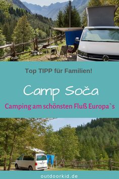 Camp Soča: fantastic nature camping on the most beautiful river in Europe! - Camping in Slovenia: Camp Soča is one of the most beautiful nature campsites in Europe. Camping Nature, Family Camping, Tent Camping, Campsite, Family Travel, Camping Europe, Rain Camping, Women Camping, Truck Camping