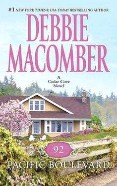 Soon to be a TV Series! 92 Pacific Boulevard (Cedar Cove Series #9)