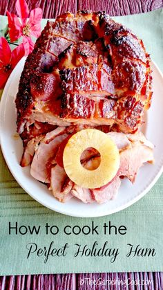 Cooking the perfect holiday ham is as easy as your secret ingredients for the glaze. This recipe is simple to do and tastes heavenly. thegardeningcook.com #ForTheLoveOfHam #ad