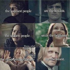 The loneliest people... The saddest people... The most damaged people... The Hunger Games