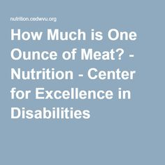 How Much is One Ounce of Meat? - Nutrition Measurements of ounces of meat /portions