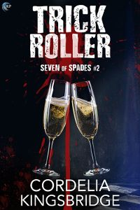 Trick Roller by Cordelia Kingsbridge (@c_kingsbridge @riptidebooks) #giveaway