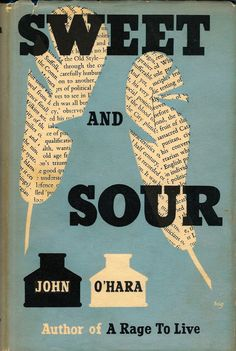 Sweet and Sour, by John O'Hara | First UK edition 1955