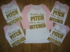 Bachelorette Party Shirts Last Pitch Before by CustomDesigns43