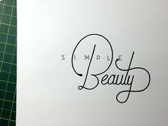 Simple Beauty Handwritten typography 2.23.15