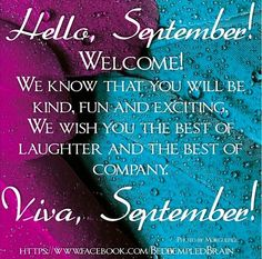 Hello September! via www.Facebook.com/BedeempledBrain