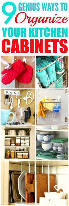 These 9 Genius Ways to Organize Your Kitchen Cabinets are THE BEST! I'm so happy I found these GREAT tips! Now I have some good ways to keep things straight! Definitely pinning for later!