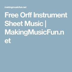 Free Orff Instrument Sheet Music   MakingMusicFun.net
