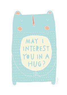 May I Interest You In A Hug Greeting Card 2-36C por FreyaArt