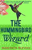 Free Kindle Book -   The Hummingbird Wizard (The Annie Szabo Mystery Series Book 1)