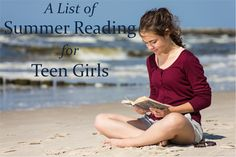 A List of Summer Reading for Teen Girls