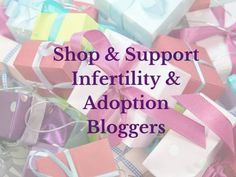 Shop & Support Infertility & Adoption Bloggers | AmateurNester.com infertility #infertility #baby