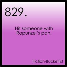 Fictional Bucket List #827: Disney's Tangled YES! Frying pan as a deadly weapon!