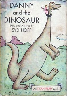 "Danny and the Dinosaur by Syd Hoff. Syd Hoff came to my school when I was in first grade! I loved ""Danny and the Dinosaur"" I Can Read Books, Good Books, My Books, My Childhood Memories, Childhood Toys, Sweet Memories, It's Over Now, Before I Forget, This Is Your Life"