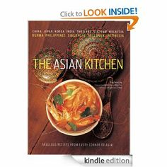 The Asian Kitchen by Kong Foong Ling. $16.87. 192 pages. Publisher: Periplus Editions; Hardcover with Jacket edition (March 13, 2012)