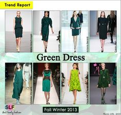 Green Fashion Trend 2013 | Green Dress Fashion Trend for Fall Winter 2013 #Green Color #Fashion # ...