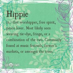 To all our dirt-worshipping, peace loving, free-spirited buds -- have yourself a Hippie Day! Woodstock, Quotes To Live By, Life Quotes, Hat Quotes, Inspire Quotes, Soul Quotes, Quotes Quotes, Inner Peace Quotes, Hippie Peace Quotes