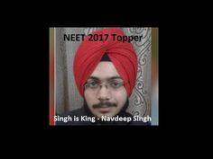 NEET 2017 Topper - Singh is King Navdeep Singh AIR 1 (99.999908 Percentile)