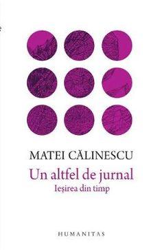 Un altfel de jurnal - Matei Calinescu PDF