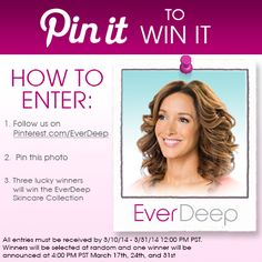 Pin it to Win it: The EverDeep Skincare Collection, the secret to younger-looking, radiant skin! (Used by Jennifer Beals)