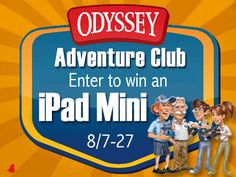 The Odyssey Adventure Club is celebrating the new school year with an iPad Mini giveaway and club membership for just $5. Click for details!