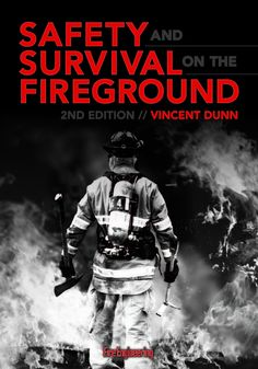 Fire Engineering Books: Safety and Survival On The Fireground, Edition Hazard Identification, Fire Training, Firefighter Love, Risk Analysis, Survival Books, Lifetime Achievement Award, Emergency Response, New Chapter, Classic Books