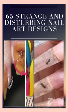 It's nice to be able to get your nails done. They make us feel fancy and done up. It's also just nice to sit at the salon and be pampered. 65 #strange #and #disturbing #nail #art #designs