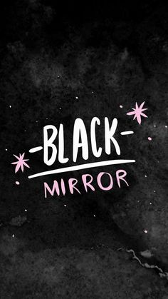 Black Mirror Source by m_varhan Wallpapers Tumblr, Tumblr Wallpaper, Wallpaper Quotes, Cute Wallpapers, Hipster Wallpaper, Cute Wallpaper For Phone, Cellphone Wallpaper, Lock Screen Wallpaper, Iphone Wallpaper