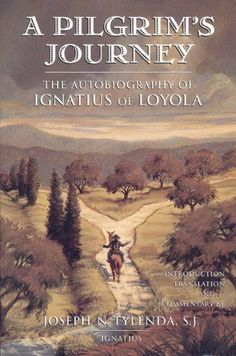 A Pilgrims Journey by Fr. Joseph N. Tylenda. $12.22. Publisher: Ignatius Press; Revised edition (July 6, 2009). 204 pages