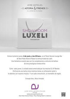 Afterwork Luxeli en Hotel Astoria Palace Valencia. 6 Junio a las 20h!