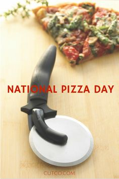 You can't celebrate National Pizza Day without a Pizza Cutter. Find what you need at cutco.com