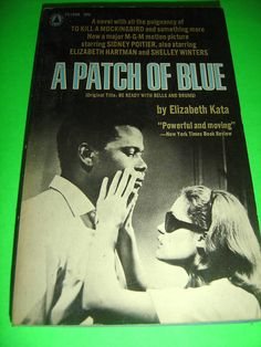 A PATCH OF BLUE ~ BY ELIZABETH KATA ~ 1961 MOVIE TIE-IN