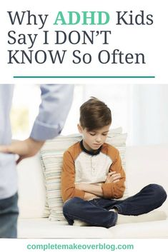 """Although this is about kids, it's as true in adults as it is in children. Why do ADHD kids say """"I don't know"""" so often? Adhd Odd, Adhd And Autism, Adhd Facts, Adhd Signs, Adhd Help, Adhd Diet, Adhd Brain, Adhd Strategies, Adhd Symptoms"""
